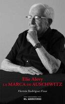 Elie Alevy. La marca de Auschwitz