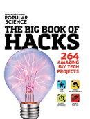Popular Science: The Big Book of Hacks