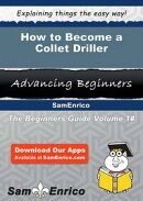 How to Become a Collet Driller