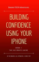 Building Confidence Using Your iPhone