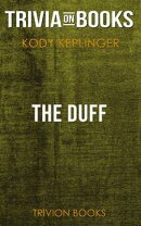 The DUFF by Kody Keplinger (Trivia-On-Books)