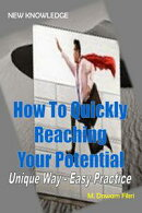 How To Quickly Reaching Your Potential