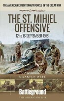 The St. Mihiel Offensive