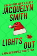 Lights Out: A Kira Brightwell Short Story