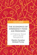 The Economics of Emergency Food Aid Provision