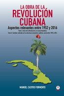 La obra de la revolución cubana