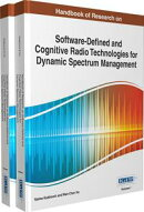 Handbook of Research on Software-Defined and Cognitive Radio Technologies for Dynamic Spectrum Management