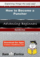 How to Become a Puncher