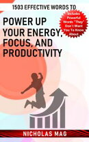 1503 Effective Words to Power up Your Energy, Focus, and Productivity