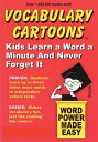 Vocabulary CartoonsKids Learn a Word a Minute and Never Forget It.【電子書籍】[ Bryan ...