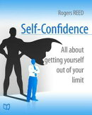 Self-Confidence. All about getting yourself out of your limit