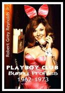 Playboy Club Bunny Profiles 1962-1973