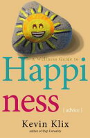 A Wellness Guide to Happiness: Advice: Journey Towards Conquering Life's Roadblocks and Make Success, Purpo…