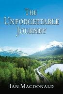The Unforgettable Journey