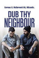 Dub Thy Neighbour