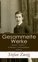 Sämtliche Werke (Romane + Gedichte + Erzählungen + Autobiographische Schriften) - Vollständige Ausgabe