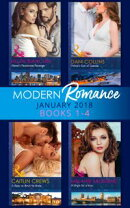 Modern Romance Collection: January 2018 Books 1 -4: Alexei's Passionate Revenge / Prince's Son of Scandal / …