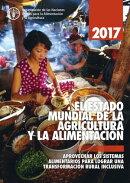 EL ESTADO MUNDIAL DE LA AGRICULTURA Y LA ALIMENTACION 2017. Aprovechar los sistemas alimentarios para lograr…