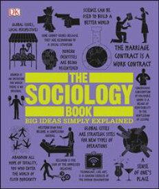 The Sociology Book Big Ideas Simply Explained【電子書籍】[ Sarah Tomley ]