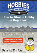 How to Start a Hobby in Dog sport
