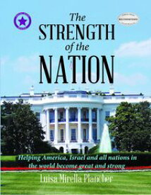 The Strength of the Nation【電子書籍】[ Luisa Mirella Plancher ]
