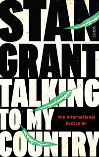 Talking to My Country【電子書籍】[ Stan Grant ]