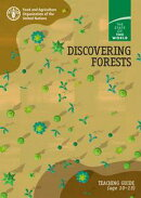 Discovering Forests: Teaching Guide (age 10–13). The State of the World