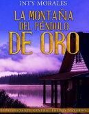 La Montaña del Péndulo De Oro.