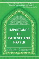 Importance of Patience and Prayer