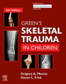 Green's Skeletal Trauma in Children E-Book