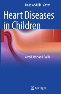HeartDiseasesinChildrenAPediatrician'sGuide