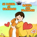 Si Boxer at Brandon Boxer and Brandon (Bilingual Tagalog Children's Book)
