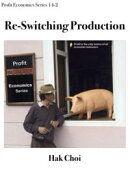 Re-Switching Production