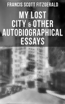 My Lost City & Other Autobiographical Essays