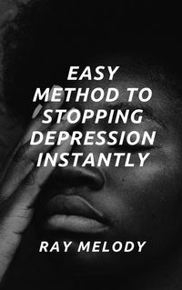 Easy Method To Stopping Depression Instantly