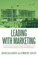 Leading with Marketing