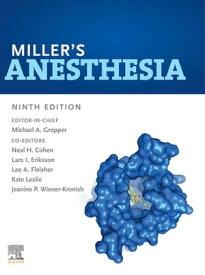 Miller's Anesthesia, 2-Volume Set E-Book【電子書籍】[ Michael A. Gropper, MD, PhD ]