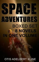 SPACE ADVENTURES Boxed Set ? 8 Novels in One Volume