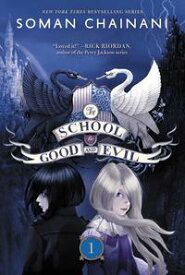 The School for Good and Evil【電子書籍】[ Soman Chainani ]