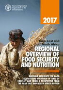 2017 near East and North Africa Regional Overview of Food Security and Nutrition: Building Resilience for Fo…