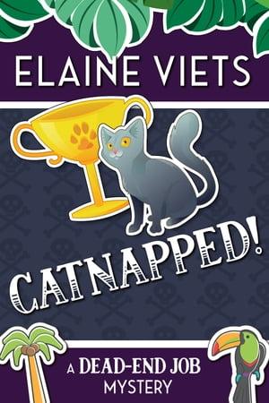 Catnapped!【電子書籍】[ Elaine Viets ]