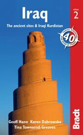 Iraq: The ancient sites and Iraqi Kurdistan【電子書籍】[ Geoff Hann ]