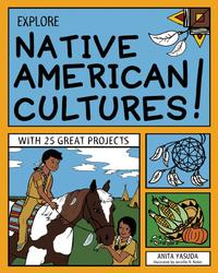EXPLORENATIVEAMERICANCULTURES!WITH25GREATPROJECTS