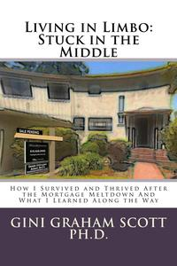 Living in Limbo: Stuck in the Middle【電子書籍】[ Gini Graham Scott ]