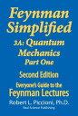 Feynman Lectures Simplified 3A: Quantum Mechanics Part One【電子書籍】[ Robert Piccion...