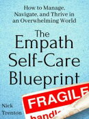 The Empath Self-Care Blueprint