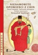 Niesamowite opowieści z Chin