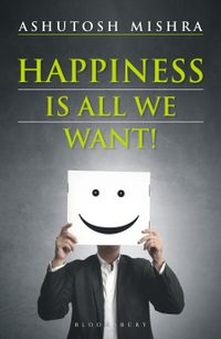 HappinessIsAllWeWant