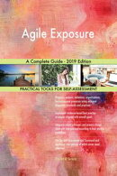 Agile Exposure A Complete Guide - 2019 Edition