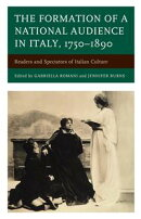 The Formation of a National Audience in Italy, 1750?1890